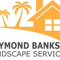 Raymond Banks Landscape Services
