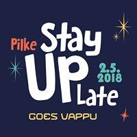 Pilke Stay Up Late