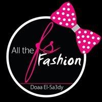 All The Fashion