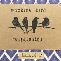 Mocking Bird Refinishing