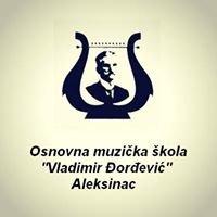 Osnovna muzička škola ''Vladimir Đorđević'' Aleksinac