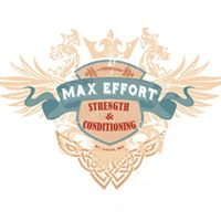 Max Effort Strength and Conditioning