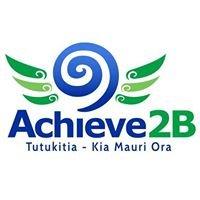 Achieve 2B