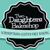 Two Daughters Bakeshop - Scrumptious Gluten Free Bakery