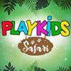 PLAY KIDS Safari