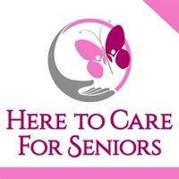 Here to Care for Seniors