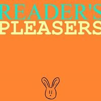 Reader's Pleasers