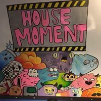 House Moment - party & fun