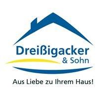 Dreissigacker und Sohn / Aus Liebe zu Ihrem Haus