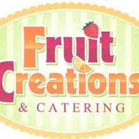Fruit Creations & Catering