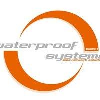 Waterproof systems GmbH