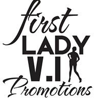 First Lady V.I. Promotions