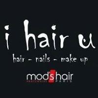 I hair U