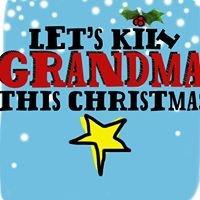 Let's Kill Grandma This Christmas