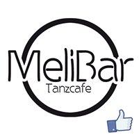 MeliBar - Tanzcafe