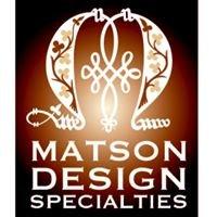 Matson Design Specialties LLC