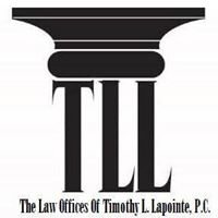 The Law Offices of Timothy L Lapointe, P.C.