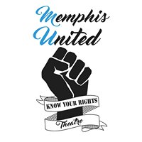 Memphis United: Know Your Rights Theatre