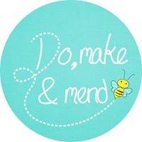 Do, Make & Mend