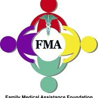Family Medical Assistance Foundation - FMA Foundation