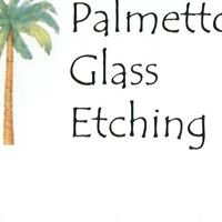 Palmetto Glass Etching