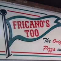 Fricano's Too