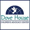 Dove House Children's Advocacy Center