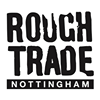 Rough Trade Nottingham