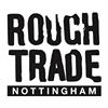 Rough Trade Nottingham