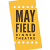 Mayfield Dinner Theatre
