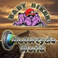 Baby Biker/ Motorcycle World