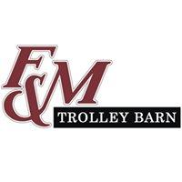 F&M Trolley Barn