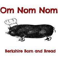 Om Nom Nom - Berkshire Born & Bread