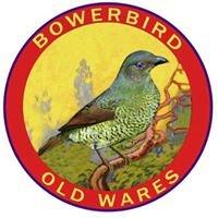 BOWERBIRD OLD WARES