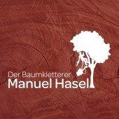 Der Baumkletterer Manuel Hasel