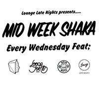 Midweek Shaka