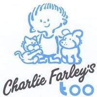 Charlie Farley's Too Nursery