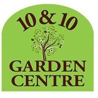 10 and 10 Garden Centre