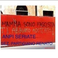 """Anpi Sez. Seriate Fortunato Fasana Partigiano """"Renato"""""""