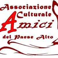 """Associazione Culturale """"Amici del Paese Alto"""""""
