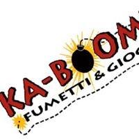 Ka-boom! - Fumetti e Giochi