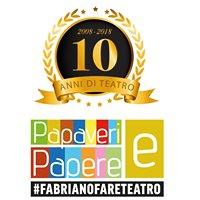 Papaveri e Papere - #fabrianofareteatro