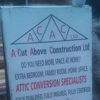 A Cut Above Construction Ltd