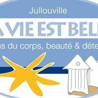 La Vie est Belle Jullouville