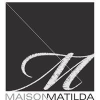 Maison Matilda