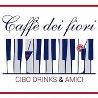 Caffè dei Fiori - CIBO, Drinks & AMICI