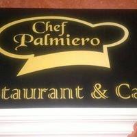 Chef Palmiero Restaurant & Cafè