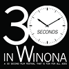 30 Seconds in Winona