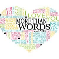 More Than Words and ABCs