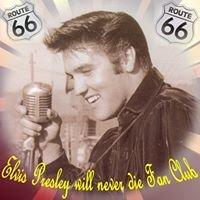 Elvis Presley will never die Fan Club
